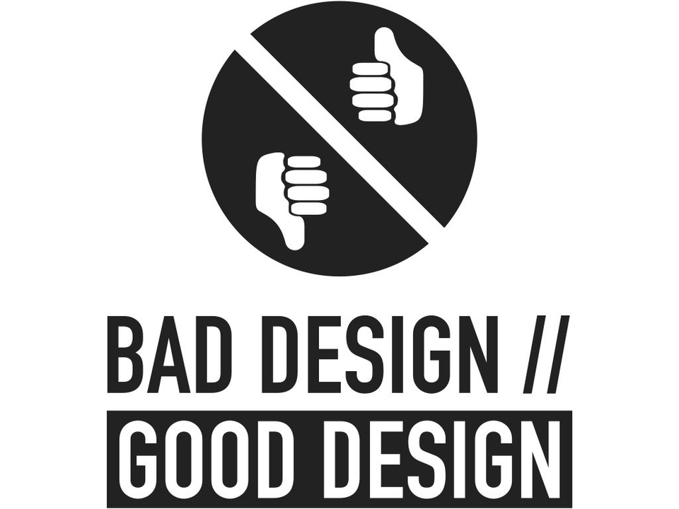 Bild: Key Visual BAD DESIGN // GOOD DESIGN