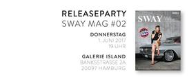 Plakat: SWAY MAG #02 Magazin-Releaseparty