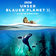 Bild: UNSER BLAUER PLANET II – LIVE IN CONCERT