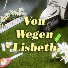 Bild: Von Wegen Lisbeth