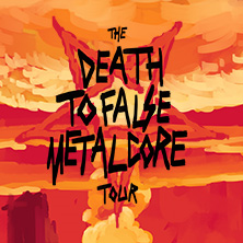 Bild: The Death To False Metalcore Tour