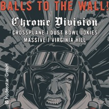 Bild: Balls To The Wall Fest - Chrome Division, Massive, Crossplane, Virginia Hill uvm.