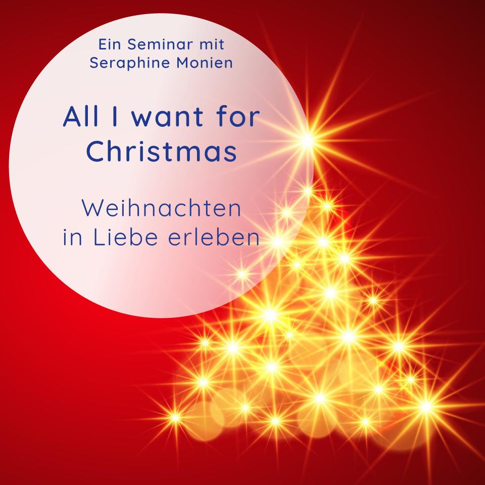 Bild: Seminar_Sera_Benia_Weihnachten_in_Liebe_erleben