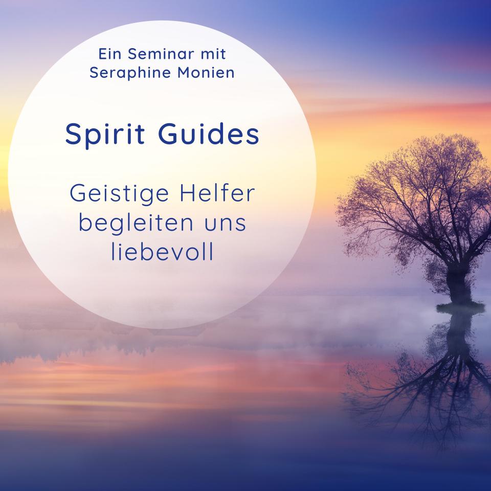 Bild: Seminar_Sera_Benia_Spirit_Guides