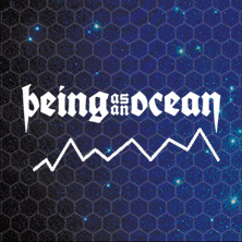 Bild: Being As An Ocean - Special Guests: Novelists, Dreamstate