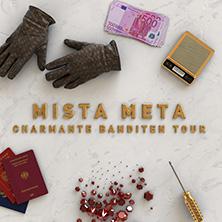 Bild: Mista Meta - Charmante Banditen Tour