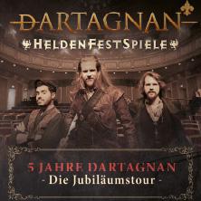 Bild: dARTAGNAN: Heldenfestspiel - 5 Jahre dArtagnan Die Jubiläumstour + Special Guest