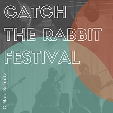 Bild: Catch The Rabbit Festival