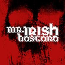 Bild: Mr. Irish Bastard - Battle Songs Of The Damned