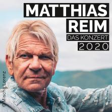 Bild: Matthias Reim - Das Konzert 2020